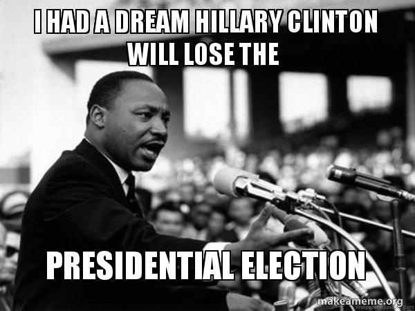 i had a e1wvay i had a dream hillary clinton will lose the presidential election