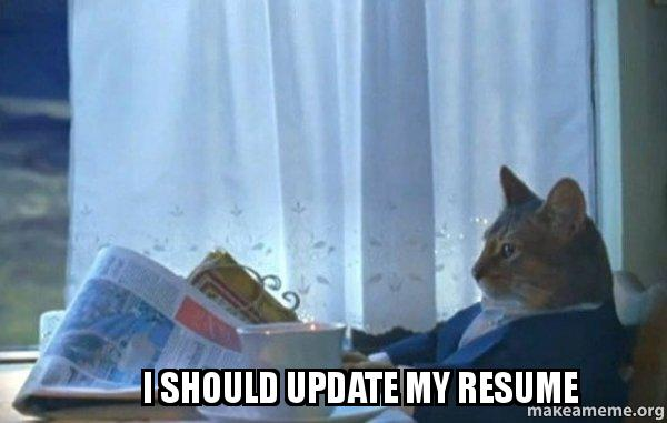 Should Update My Resume - Sophisticated Cat | Make a Meme