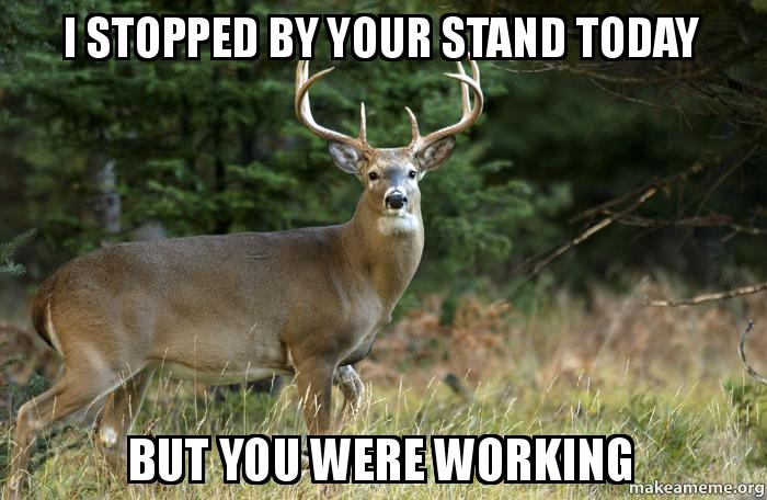 I Stopped By Your Stand Today But You Were Working Make