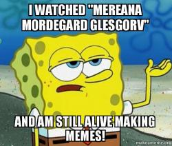 i watched mereana i watched \
