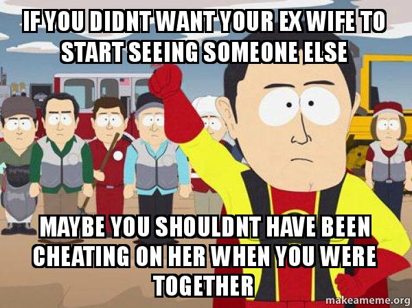 how to handle your ex wife dating someone else How do you cope with the notion of your ex-bf/gf having sex with someone else how do you get over your ex having sex with someone else join date.