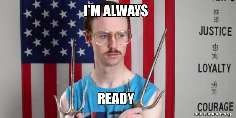 im always eoz1zu i'm always ready make a meme