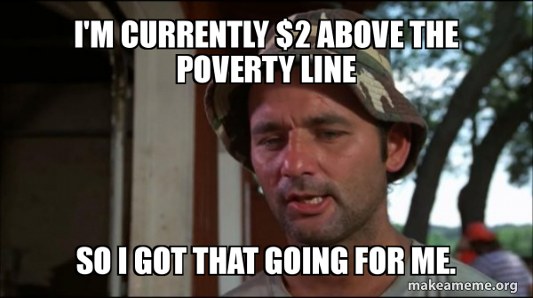 Bill Murry Caddyshack (So I got that going for me) meme