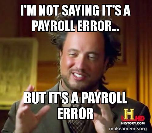 Payrolls: Payroll Meme