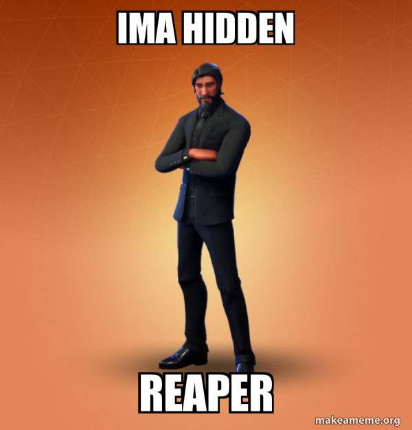 Fortnite The Reaper meme