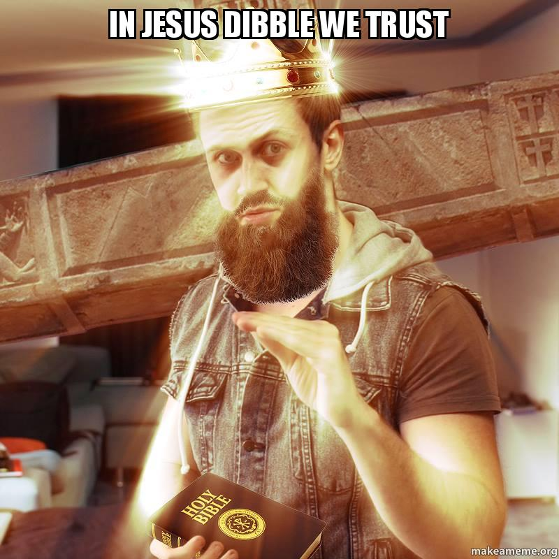 In Jesus Dibble We Trust - | Make a Meme