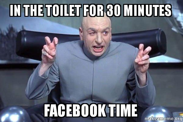 in the toilet in the toilet for 30 minutes facebook time dr evil austin powers