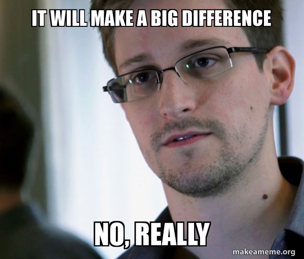 Edward Snowden (NSA Whistle Blower) meme