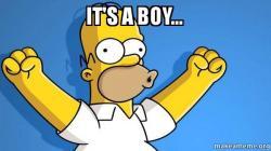 its a boy b90h6y it's a boy happy homer make a meme