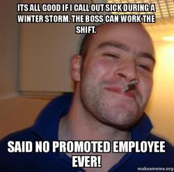 Good Guy Greg Meme  How To Call Out Of Work