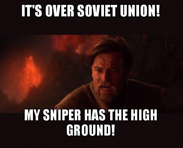 Its Over Soviet Union My Sniper Has The High Ground Obi Wan