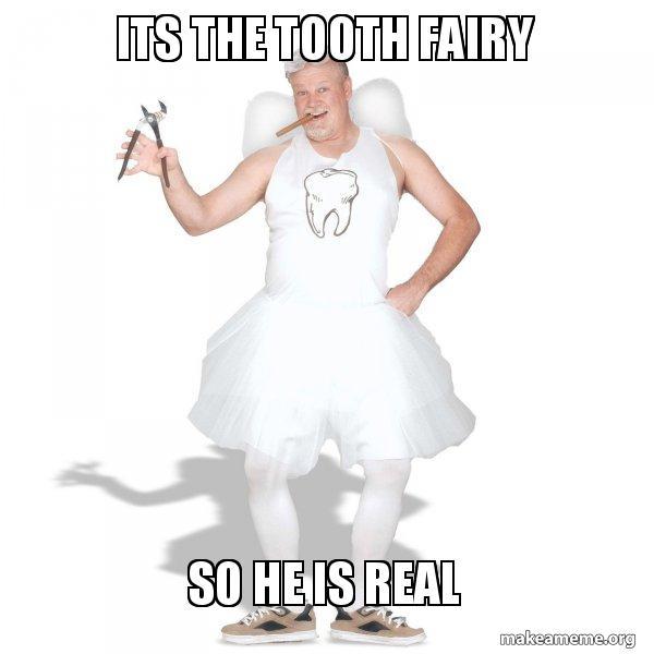 Tooth Fairy meme