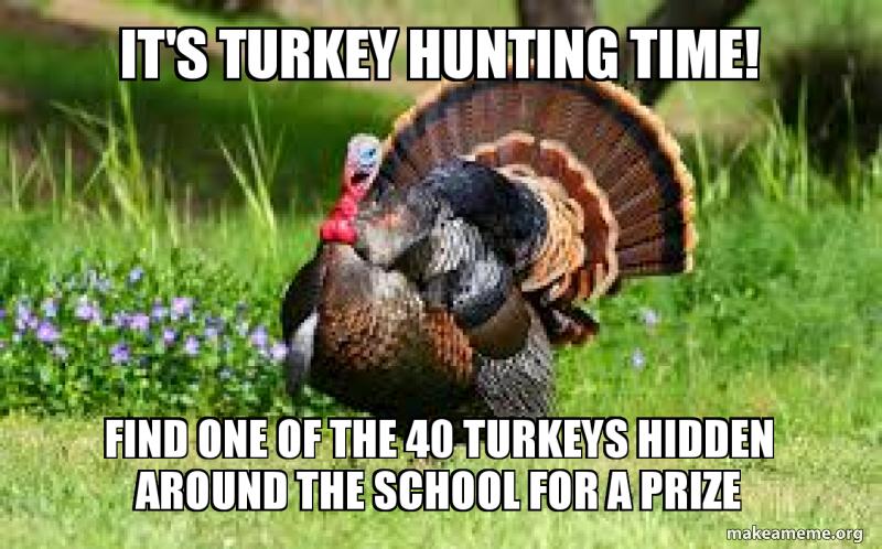 It S Turkey Hunting Time Find One Of The 40 Turkeys Hidden Around
