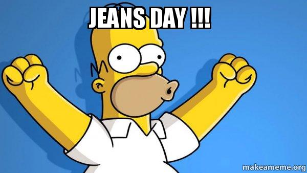 JEANS DAY !!! - Happy Homer | Make a Meme