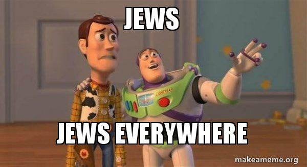 Image result for jews jews everywhere