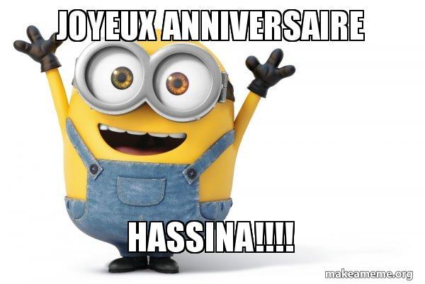 Image Minion Anniversaire.Joyeux Anniversaire Hassina Happy Minion Make A Meme