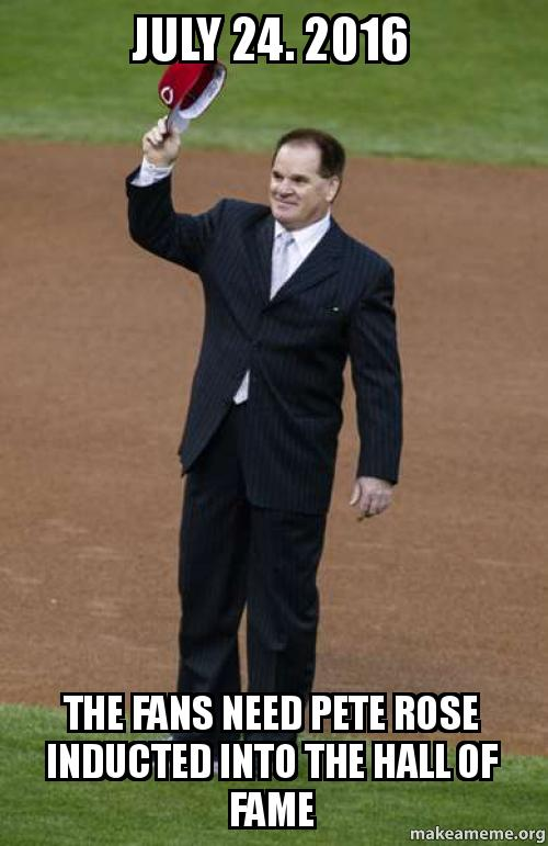 pete rose the hall of In the 25 years since pete rose was banned from baseball, the national pastime has been rocked by plenty of scandals – steroids, collusion, the chicago cubs' pantsless pedobear mascot – but nothing in the past quarter-century has divided fans, players and pundits quite so viciously as the question of.
