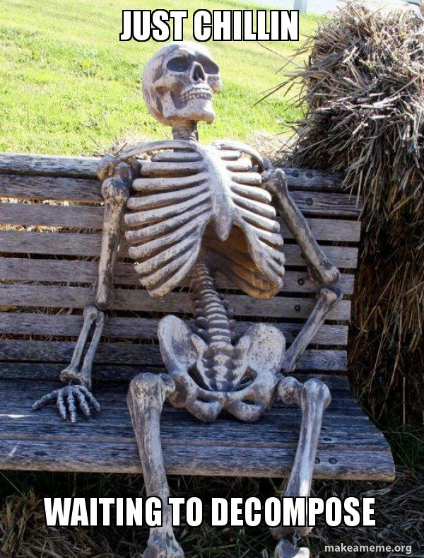 Waiting Skeleton meme
