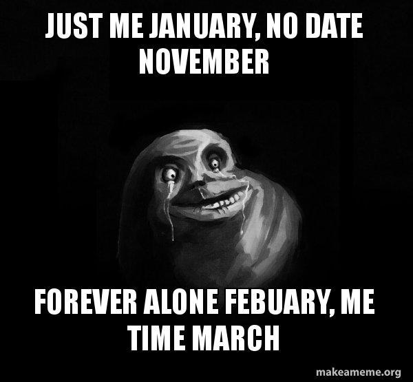 Forever alone dating reddits