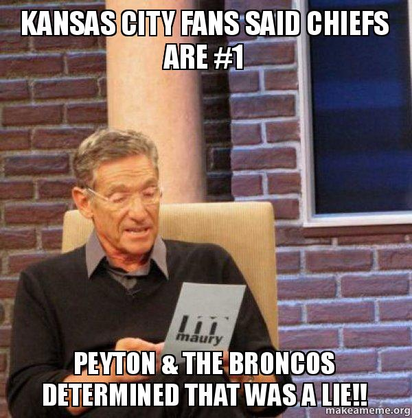 kansas city fans kansas city fans said chiefs are 1 peyton & the broncos