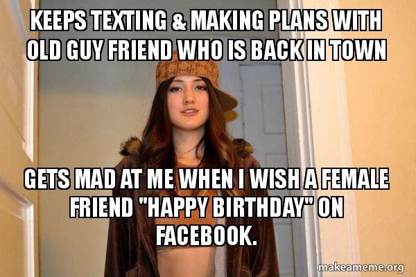 Keeps Texting Making Plans With Old Guy Friend Who Is Back In Town