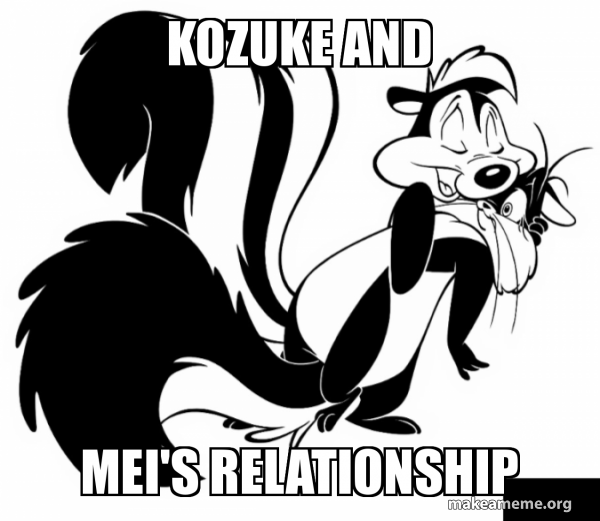 Kozuke and Mei's relationship - My Dear Cold-Blooded King | Make a Meme