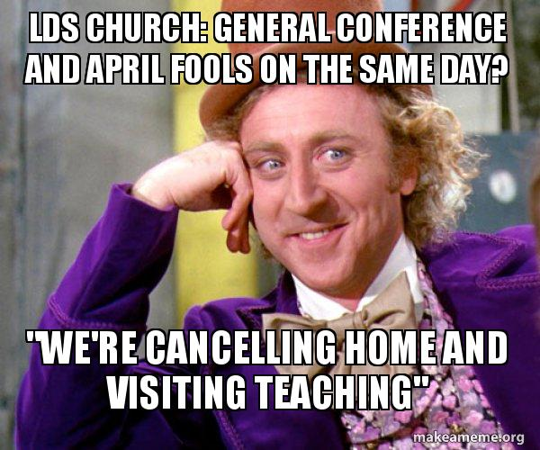 lds church general lds church general conference and april fools on the same day? \