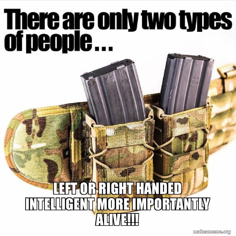 Left or right handed intelligent more IMPORTANTLY alive!!! - 🇺ðŸ