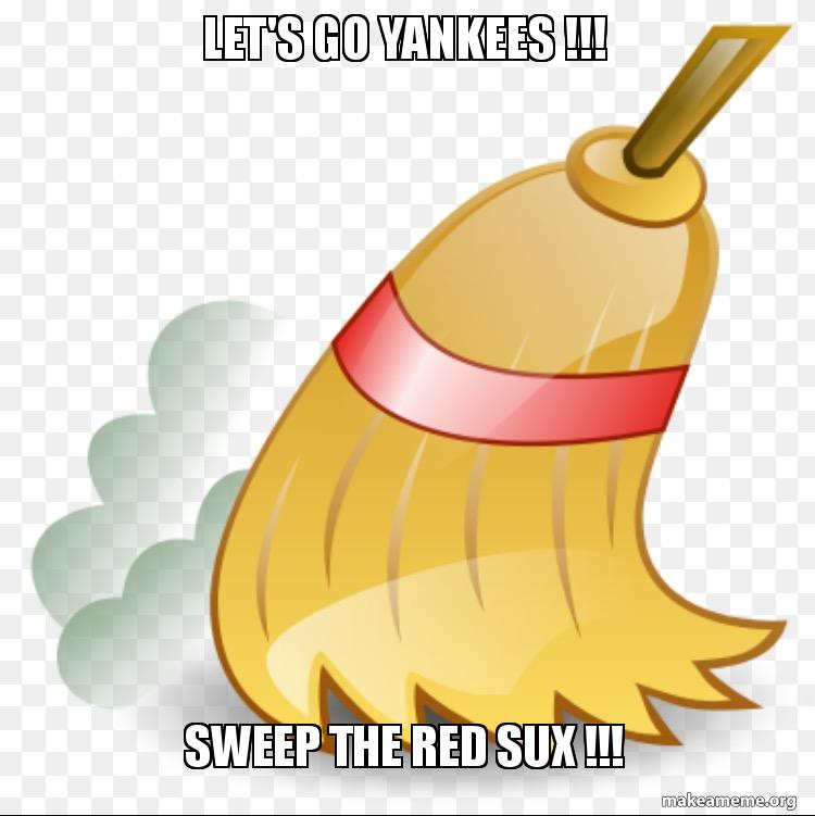 lets go yankees ekc85f let's go yankees !!! sweep the red sux !!! make a meme