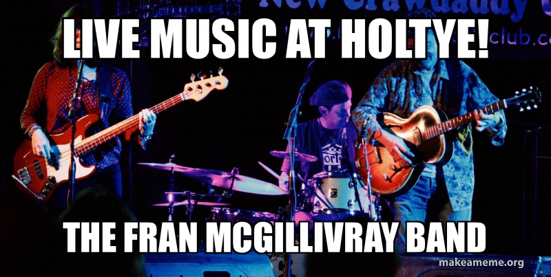 Live Music at Holtye! The Fran Mcgillivray Band - Friday 1st Feb