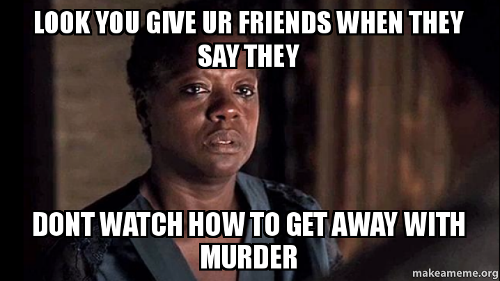 wes how to get away from murder memes