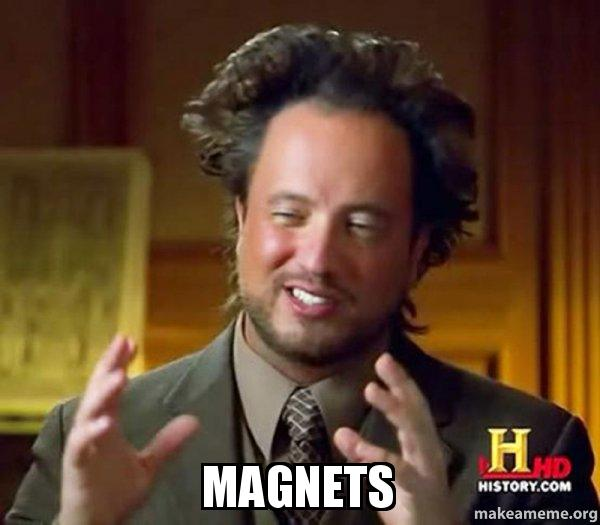 https://media.makeameme.org/created/magnets-od6wi4.jpg