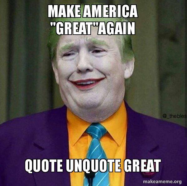 Make America Greatagain Quote Unquote Great Donald Trump The