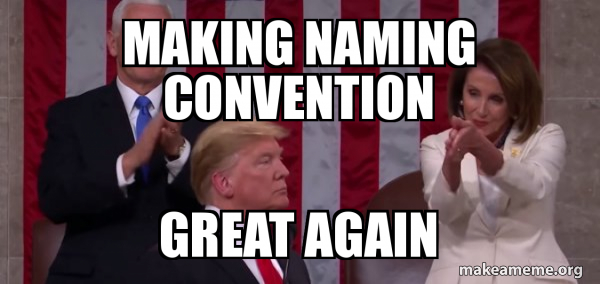 making naming convention great again - Nancy Pelosi Clapping ...