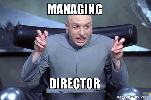 Managing Director Meme Make A Meme