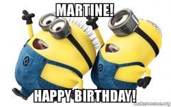 Martine Happy Birthday Make A Meme