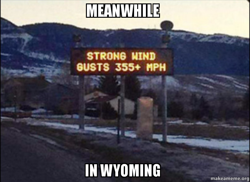meanwhile in wyoming