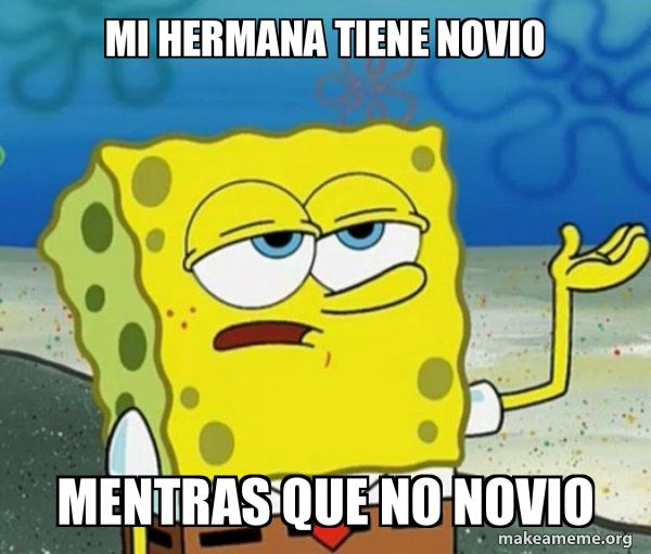 Tough Spongebob (I'll have you know) meme