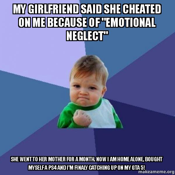 i cheated on my girlfriend and she cheated on me