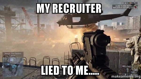 My recruiter Lied to me      - Battlefield 4 | Make a Meme