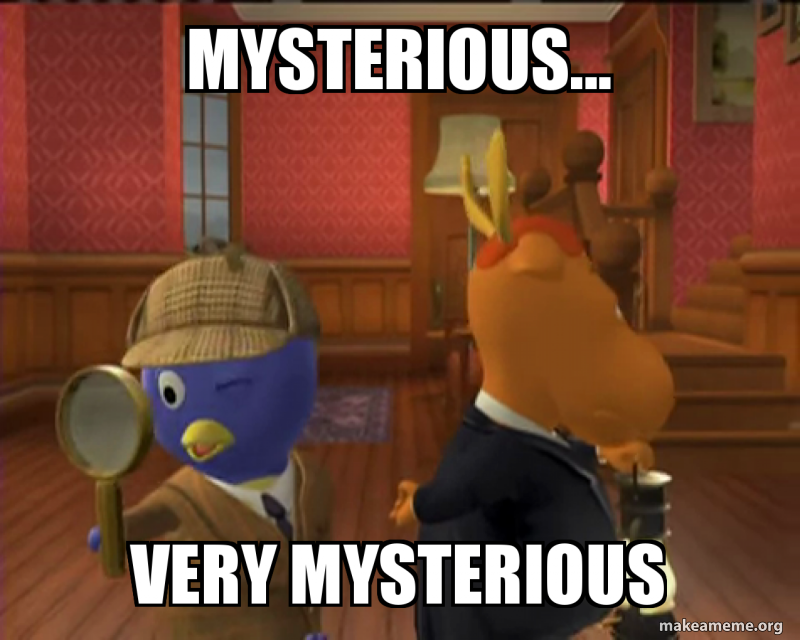 Mysterious... Very Mysterious | Make a Meme
