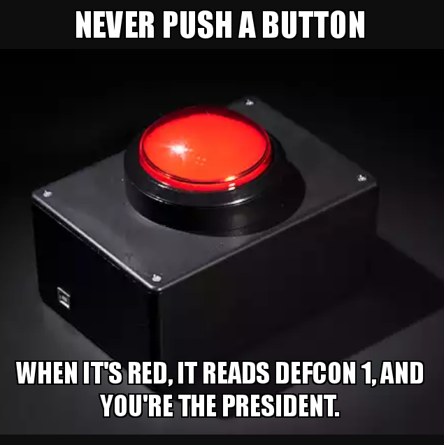 Red Button Push Meme
