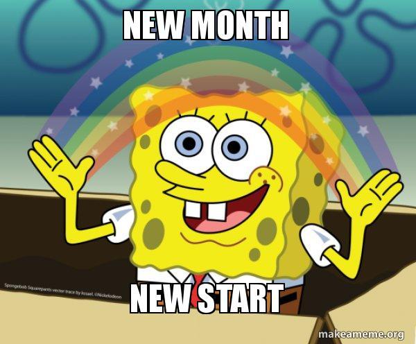 new month new xkhpvf new month new start rainbow spongbob make a meme,New Month Meme
