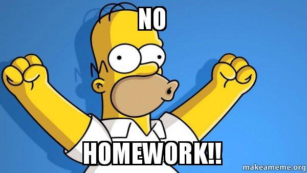 No Homework Happy Homer Make A Meme