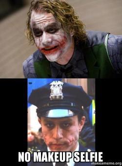 No Makeup Selfie Make A Meme - Joker-no-makeup-ics