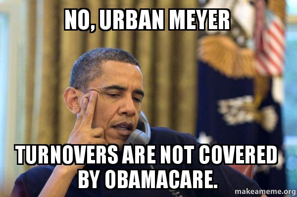 no urban meyer no, urban meyer turnovers are not covered by obamacare obama