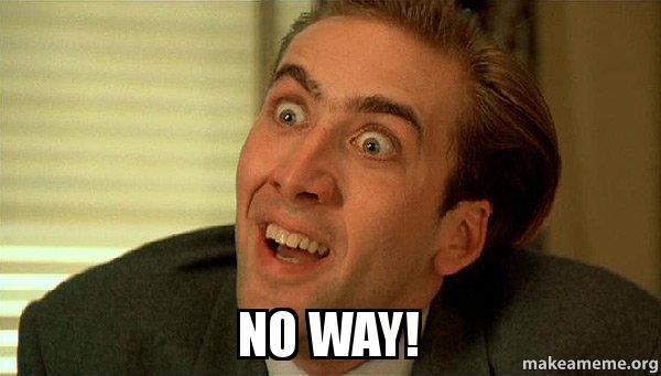 No Way Sarcastic Nicholas Cage Make A Meme