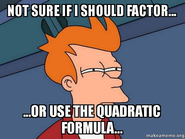 Image result for quadratic formula meme
