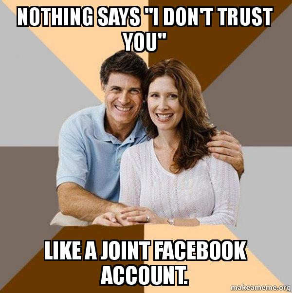 Nothing Says Quoti Dont Trust Youquot Like A Joint Facebook