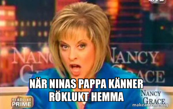 False Fact Nancy Grace meme